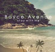 Boyce Avenue - Stay With Me cover