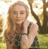 Sabrina Carpenter - Can't Blame a Girl For Trying cover
