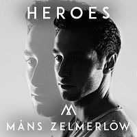 Måns Zelmerlöw - Heroes (Eurovision 2015) cover