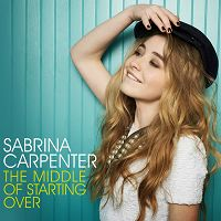 Sabrina Carpenter - The Middle of Starting Over cover