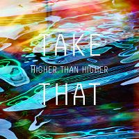 Take That - Higher Than Higher cover