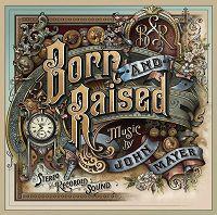 John Mayer - Born and Raised cover