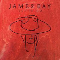 James Bay - Let It Go cover