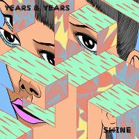Years and Years - Shine cover