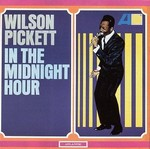 Wilson Pickett - In the midnight hour cover