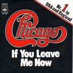 Chicago - If you leave me now cover