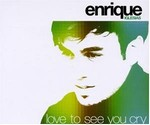Enrique Iglesias - Love to see you cry cover