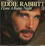 Eddie Rabbitt - I love a rainy night cover