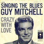 Guy Mitchell - Singing the blues cover