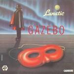 Gazebo - Lunatic cover