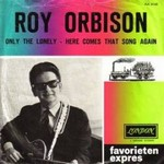 Roy Orbison - Only the lonely cover