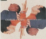 Charles & Eddie - Would I Lie To You cover