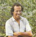 Julio Iglesias - Moonlight Lady cover