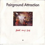 Fairground Attraction - Find my love cover