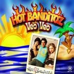 Hot Banditoz - Veo Veo cover