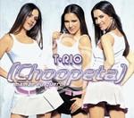 T-Rio - Choopeta (Mamãe Eu Quero) cover