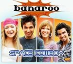 Banaroo - Space Cowboy cover