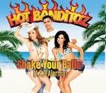 Hot Banditoz - Shake Your Balla cover