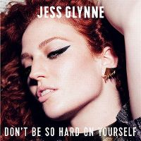 Jess Glynne - Don't Be So Hard On Yourself cover