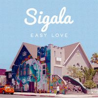 Sigala - Easy Love cover