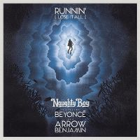 Naughty Boy ft. Beyonce & Arrow Benjamin - Runnin' (Lose It All) cover