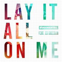 Rudimental ft. Ed Sheeran - Lay It All On Me cover