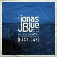 Jonas Blue ft. Dakota - Fast Car cover