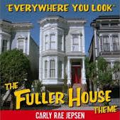 Carly Rae Jepsen - Everywhere You Look (Fuller House theme) cover