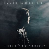 James Morrison - I Need You Tonight cover
