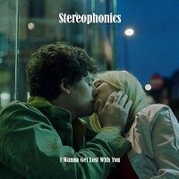 Stereophonics - I Wanna Get Lost With You cover