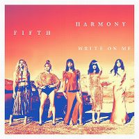 Fifth Harmony - Write On Me cover