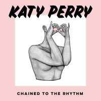Katy Perry feat. Skip Marley - Chained To The Rhythm cover