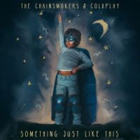 The Chainsmokers & Coldplay - Something Just Like This cover