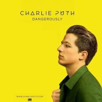 Charlie Puth - Dangerously cover