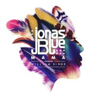 Jonas Blue ft. William Singe - Mama cover