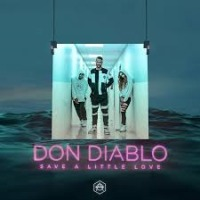 Don Diablo - Save a Little Love cover