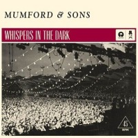 Mumford & Sons - Whispers in the Dark cover
