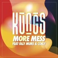 Kungs ft. Olly Murs - More Mess cover