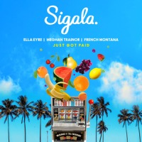 Sigala, Ella Eyre, Meghan Trainor ft. French Monta - Just Got Paid cover