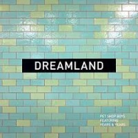 Pet Shop Boys ft. Years & Years - Dreamland cover