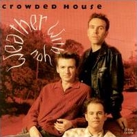 Crowded House - Weather With You cover