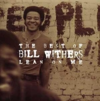 Bill Withers - Lean On Me cover
