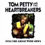 Tom Petty and the Heartbreakers - Into The Great Wide Open cover