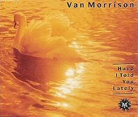 Van Morrison - Have I Told You Lately cover