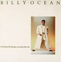 Billy Ocean - Get Outta My Dreams, Get Into My Car cover