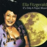 Ella Fitzgerald - It's Only A Paper Moon cover