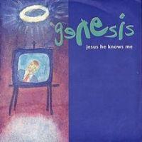 Genesis - Jesus He Knows Me cover