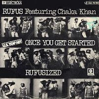 Rufus & Chaka Khan - Once You Get Started cover