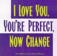 """""""I Love You, You're Perfect, Now Change"""" musical - I Can Live With That cover"""