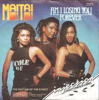 Mai Tai - Am I Losing You Forever? cover